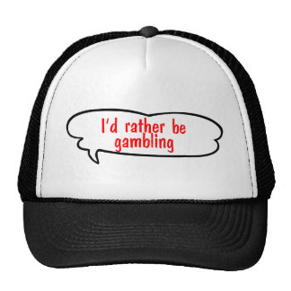 Ich würde vielmehr Hut spielen Trucker Mützen