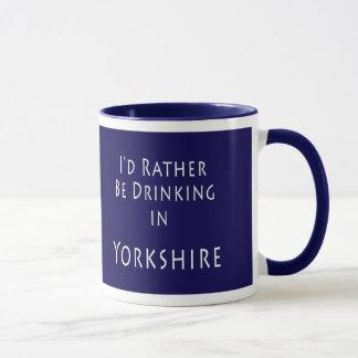 Ich würde vielmehr in Yorkshire-Tasse trinken Tasse