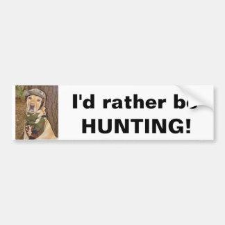 Ich würde vielmehr jagen! autosticker