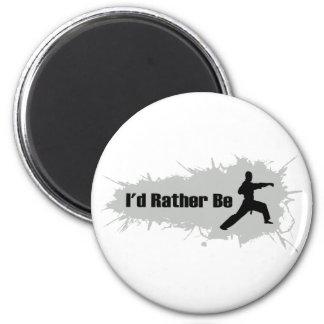Ich würde vielmehr Karate tun Runder Magnet 5,7 Cm