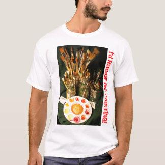 Ich würde vielmehr malen! T-Shirt