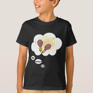 ich würde vielmehr Maracas 4 spielen T-Shirt