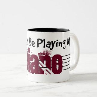 Ich würde vielmehr mein Klavier spielen Zweifarbige Tasse