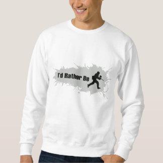 Ich würde vielmehr Paintball spielen Sweatshirt