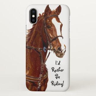 Ich würde vielmehr reiten! Pferd iPhone X Hülle
