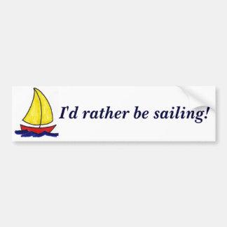 Ich würde vielmehr segeln! Autoaufkleber