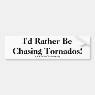 Ich würde vielmehr Tornados jagen! Autoaufkleber