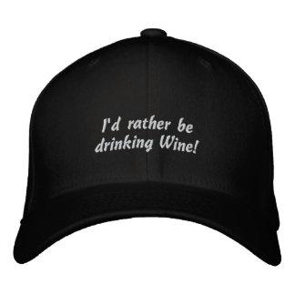 Ich würde vielmehr Wein trinken! Lustiger Bestickte Kappe