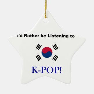 Ich würde vielmehr zu KPOP hören! Keramik Ornament