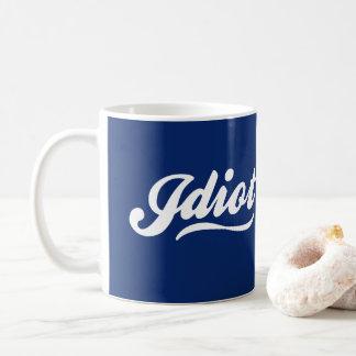 Idiot Kaffeetasse