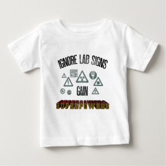 Ignore Lab signs - gain superpowers Baby T-shirt