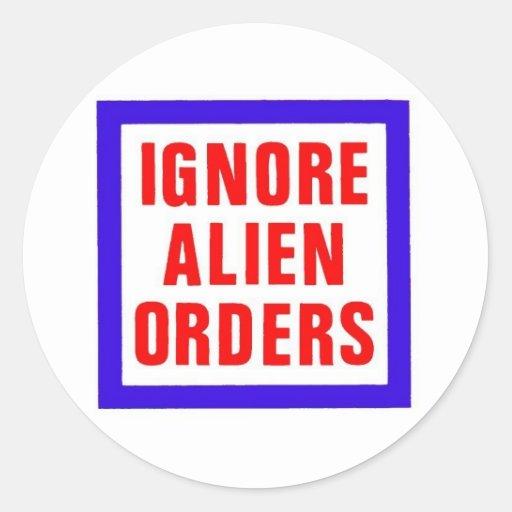 Ignorieren Sie alien-Aufträge Stickers
