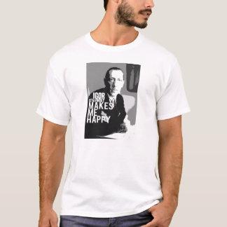 Igor Stravinsky macht mich glücklich T-Shirt