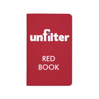 Ihr besitzen Sie sehr Unfilter Rot-Buch Taschennotizbuch
