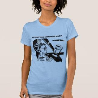 Ihr Dorf nannte, sie sind vermisst ihr Idiot T-Shirt