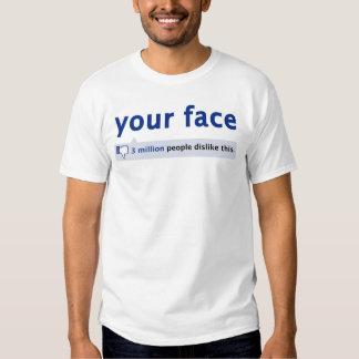 Ihr Gesicht T - Shirt