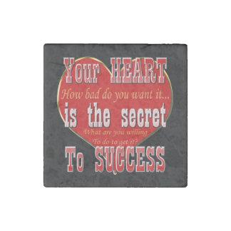 Ihr Herz ist das Geheimnis zum Erfolg Stein-Magnet