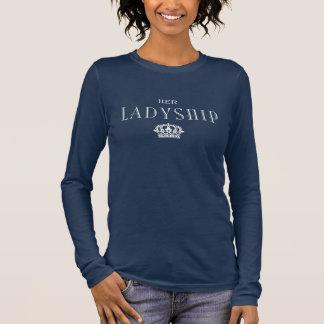 Ihr Ladyship-Shirt (dunkel) Langarm T-Shirt
