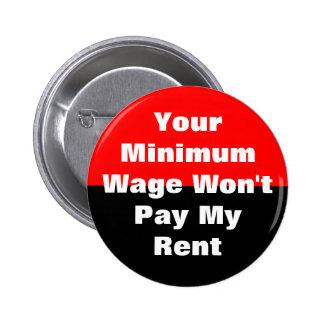 Ihr Mindestlohn zahlt nicht meine Miete Runder Button 5,7 Cm