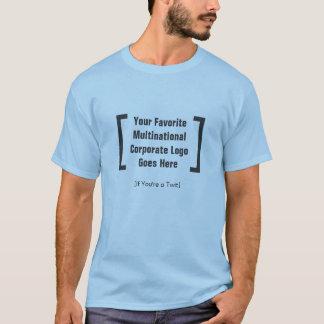 Ihr multinationales Unternehmenslieblingslogo T-Shirt