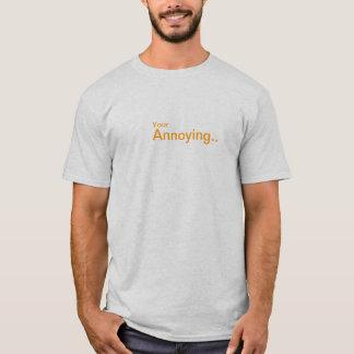 """""""Ihr stören"""" - T - Shirt (KLEIN)"""