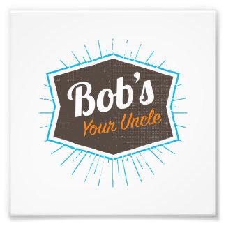 Ihr Witz des Bobs des Onkel-Funny Man Named Bob Fotodruck