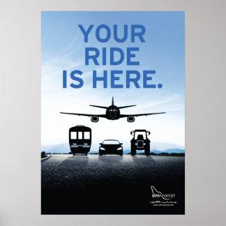 Ihre Fahrt ist hier Poster