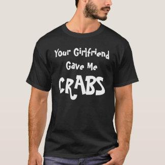 Ihre Freundin gab mir Krabben T - Shirt