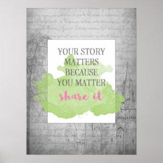 Ihre Geschichte ist | inspirierend Plakat 18x24