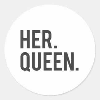 Ihre Königin Runder Aufkleber