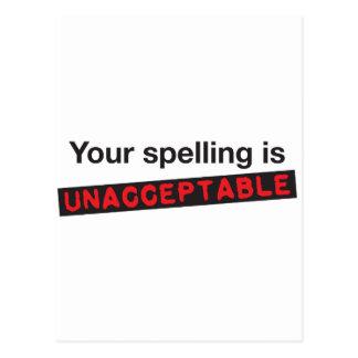 Ihre Rechtschreibung ist unannehmbar! Postkarte