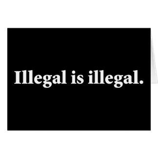 Illegal ist illegal karte