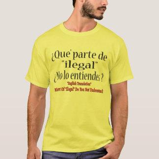 """""""Illegal"""" übersetzte in Spanischen T-Shirt"""