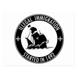 Illegale Einwanderung im Jahre 1492 begonnen Postkarte