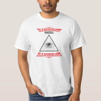 Illuminati, das zu Illuminati geht T-Shirt