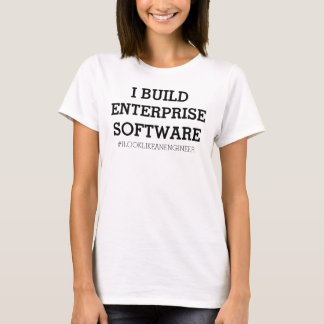 #ILookLikeanEngineer T-Shirt