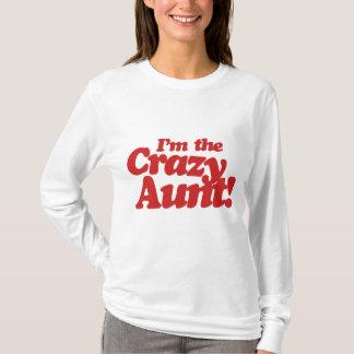 Im die verrückte Tante T-Shirt