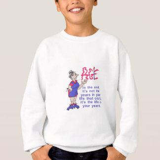 Im Ende Sweatshirt