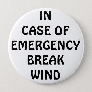 Im Falle des Emegency Bruch-Winds Runder Button 10,2 Cm