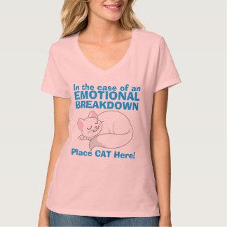 Im Falle des emotionaler Zusammenbruch-Katzen-T - T-Shirt