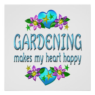 Im Garten arbeitenherz glücklich Plakat