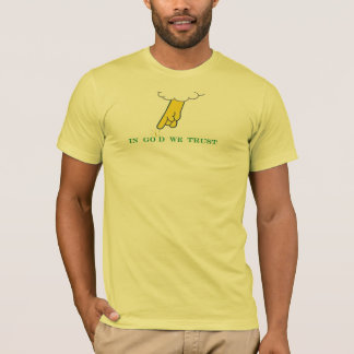 Im Gold vertrauen wir T-Shirt