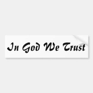 Im Gott vertrauen wir patriotischem Autoaufkleber