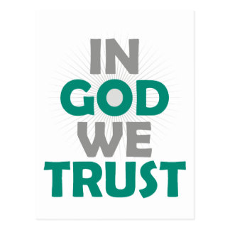 Im Gott vertrauen wir Postkarte