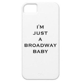 I'm gründet just zu broadway baby iphone iPhone 5 case
