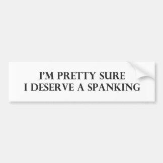 Im hübsches sicheres verdiene ich ein Spanking.pdf Autoaufkleber