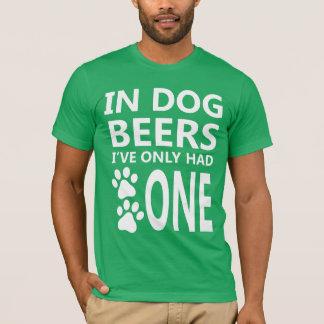 Im Hund hatten Biere nur einen T - Shirt