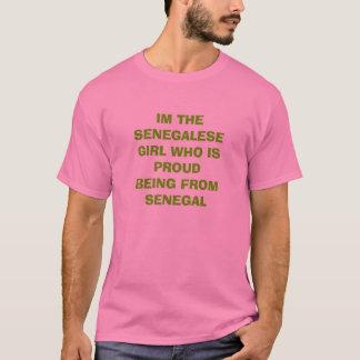 IM IST DER SENEGALESEGIRL WHO PROUDBEING VON SE… T-Shirt