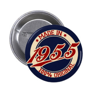 Im Jahre 1955 gemacht Runder Button 5,7 Cm
