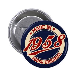 Im Jahre 1958 gemacht Runder Button 5,1 Cm
